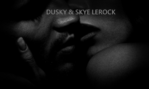 SKYE & DUSKY LEROCK, Erotica, Contemporary, Romance, Short Stories, Action & Adventure, Holiday, Kindle books