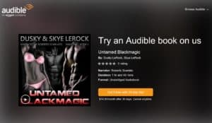 Moan into a great listen from erotica romance thriller authors Dusky LeRock and Skye LeRock try out any of these books free on Audible audio books and Amazon.